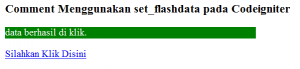 Cara Membuat Comment Menggunakan set_flashdata pada Codeigniter