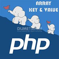 Mengenal Lebih Dalam Key dan Value dalam Array PHP