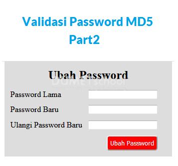Cara Membuat Validasi Password Lama Dengan MD5 PHP Part2
