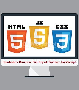 Cara Membuat Combobox Dinamyc Dari Input Textbox Dengan JavaScript