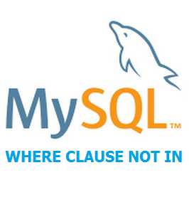 Cara Menggunakan Where Clause Not In Di Mysql
