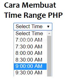 Cara Membuat Time Range di PHP
