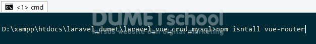 Cara Membuat Crud Menggunakan Laravel Vue js dan Mysql (Router)